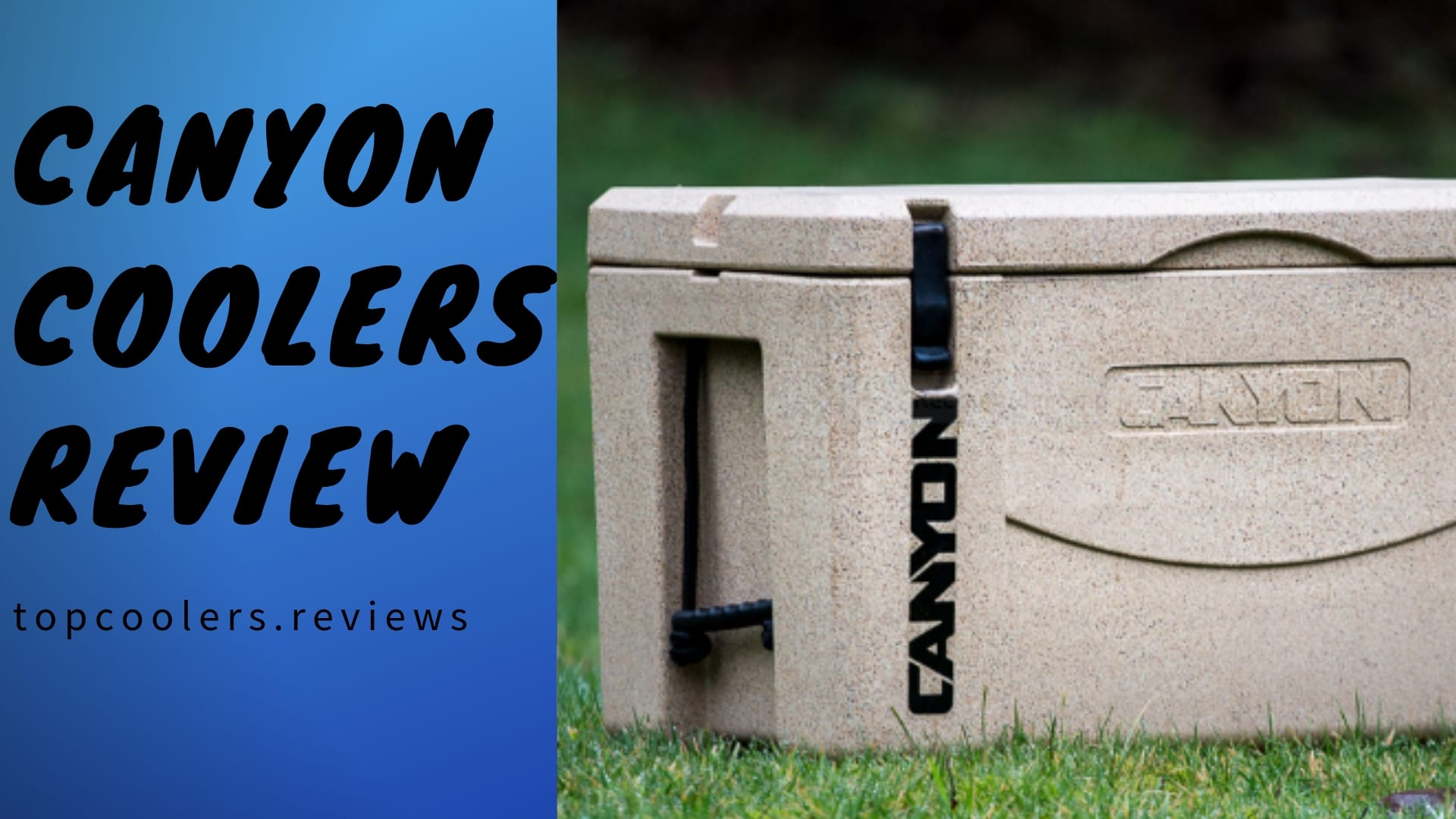 Canyon Cooler, Canyon Coolers review