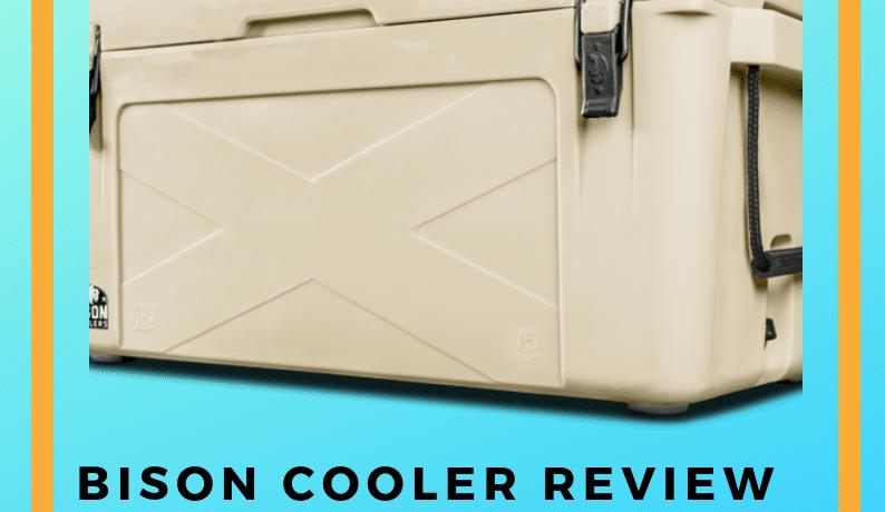 Bison Cooler Review